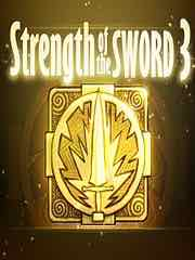 Strength of the Sword 3