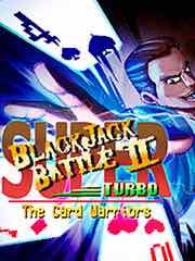 Super Blackjack Battle II Turbo: The Card Warriors